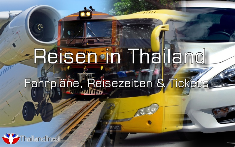 Reisen in Thailand - Transfers und Tickets